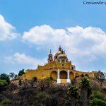 Puebla y San Andrés Cholula, las ciudades mexicanas de las iglesias!!!